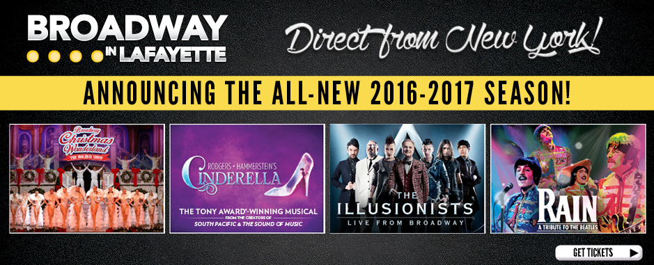 Broadway in Lafayette Season Tickets