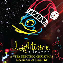Lightwire Theater – A Very Electric Christmas